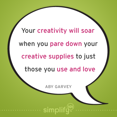 Pare Down Your Creative Supplies and Your Creativity Will Soar