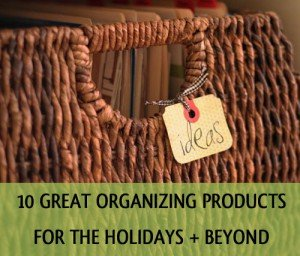 Awesome organizing products to help get organized for the holidays