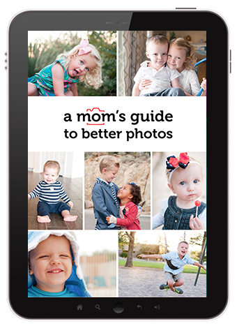 A_Moms_Guide_to_Better_Photos